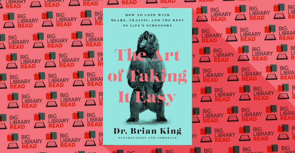 Big Library Read: The Art of Taking it Easy