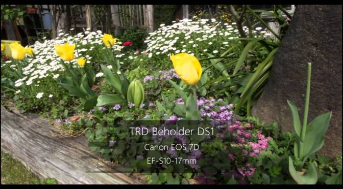 TDR Beholder DS1 + Canon 7D EF-S10-18mm Test をUPしました。