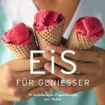 Eis für Genießer © GeraNova Bruckmann Verlagshaus GmbH