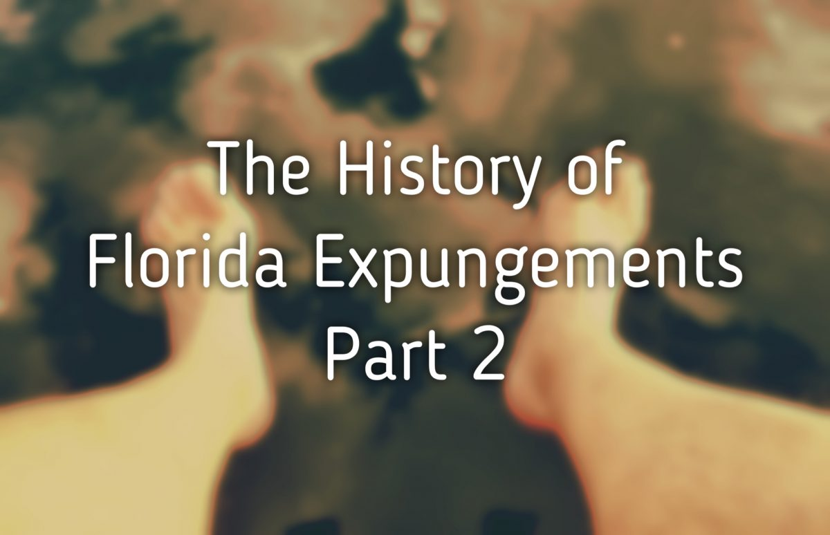 florida expungement history part 2