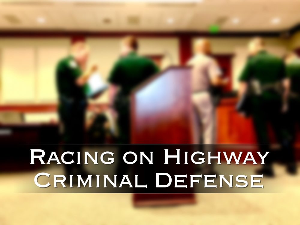 racing on highway criminal defense