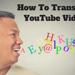 how to transcribe youtube videos