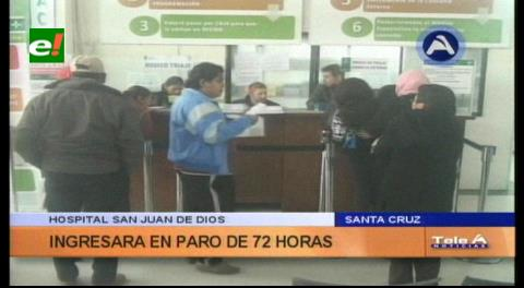 Anuncian paro de 72 horas en el Hospital San Juan de Dios