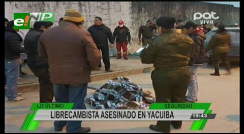 Asesinan a un librecambista en pleno centro de Yacuiba