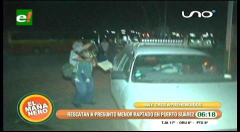Policía rescata en Puerto Suárez a menor raptado en el Plan Tres Mil