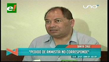 Romero dice que Peredo y Justiniano no tienen legitimidad para pedir una amnistía para Prado
