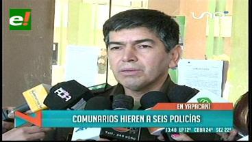 Comunarios de Yapacaní agreden a 6 policías de Diprove