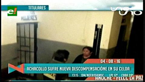 Titulares de TV: Ex ministra Achacollo sufre nueva descompensación en su celda