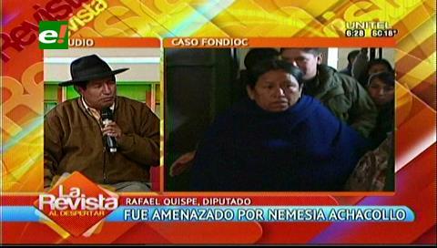 Diputado Quispe abrirá un proceso penal a Nemesia Achacollo por amenazas