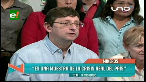 Senador Ortiz: Conflicto con mineros es una muestra de la crisis real en Bolivia