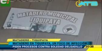 Denuncian foco de infección en matadero de Tiquipaya