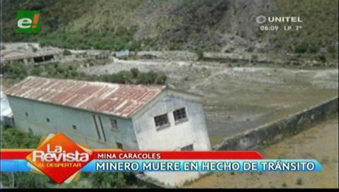 Minero cooperativista muere en un accidente de tránsito al caer a una riada