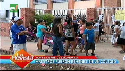 Cierre del nivel secundario: Padres tuvieron de rehenes a maestros en una Unidad Educativa