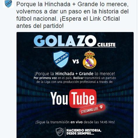 El anuncio que hizo el club Bolívar sobre la transmisión por la red YouTube