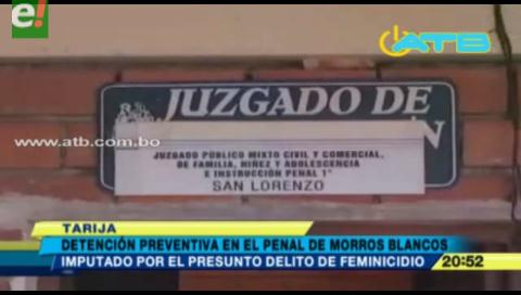Tarija. Sujeto es detenido por presunto feminicidio