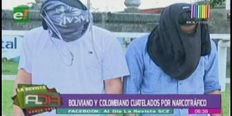 Boliviano y colombiano son cautelados por narcotráfico