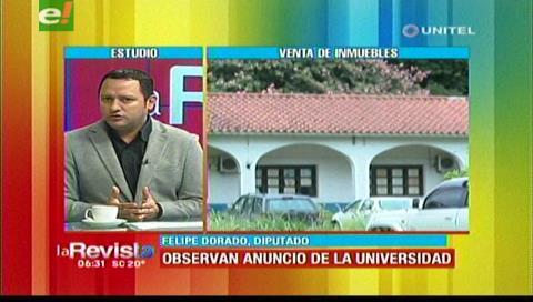 Diputado Dorado critica la intención de vender dos terrenos de la Uagrm