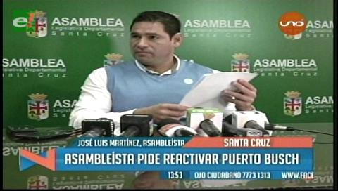 Asambleísta Martínez pide reactivar Puerto Busch