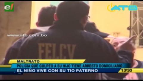 Policía que golpeó a su hijo tiene arresto domiciliario