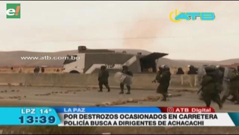 Buscan a dirigentes de Achacachi por los destrozos en la ruta La Paz Copacabana