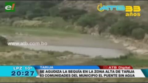 63 comunidades se quedaron sin agua en Tarija