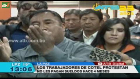 Trabajadores de Cotel protestan porque no reciben sueldos hace 4 meses
