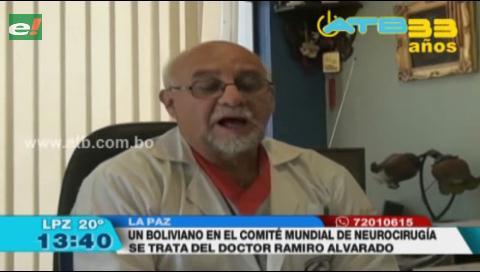 Por primera vez, un boliviano forma parte del Comité Mundial de Neurocirugía