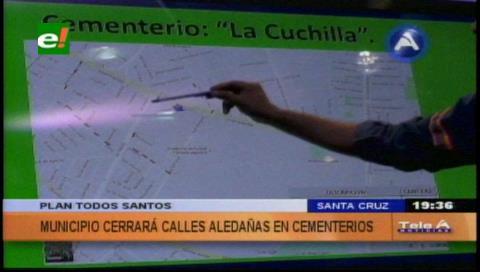 Municipio cruceño cerrará las calles aledañas a seis cementerios