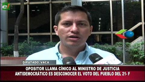 Diputado Vaca llamó cínico y sinvergüenza al ministro de Justicia