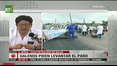 Galenos de la Caja Petrolera piden levantar el paro para ayudar a pacientes