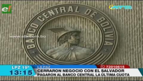 Cierran negocio de compra de letras de El Salvador con pago de última cuota