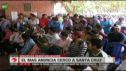 El MAS amenaza con cerco a Santa Cruz