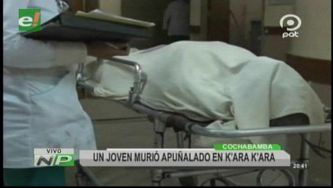 Felcc investiga la muerte del joven apuñalado en Kara Kara