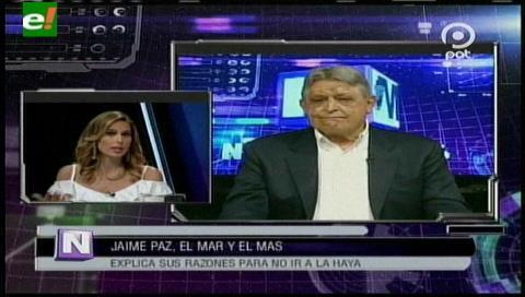 Jaime Paz: El presidente Morales se ha vuelto un estorbo para la causa marítima