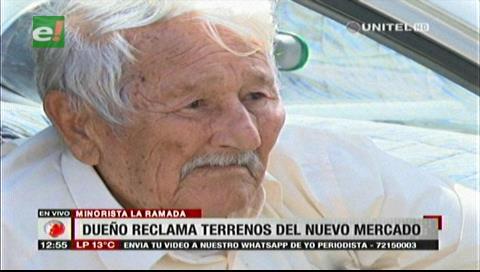 Anciano reclama a la Alcaldía el pago por la expropiación del terreno donde está el nuevo mercado La Ramada