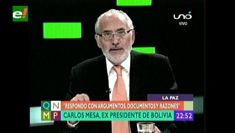 Carlos Mesa: Me persiguen porque creen que seré rival de Evo en 2019