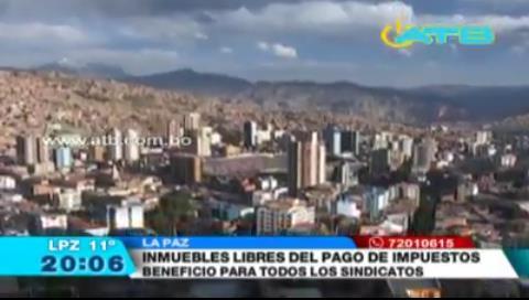 La Paz: Inmuebles de sindicatos están libres de pago de impuestos