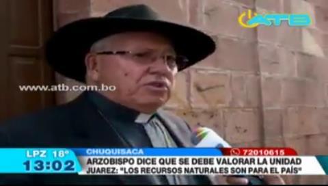 Iglesia pide al Gobierno escuchar la demanda de los chuquisaqueños