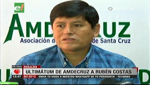 Regalías: Amdecruz da un ultimátum a Rubén Costas