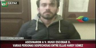 """Hardy Gómez es sospechoso de la muerte de """"Oti"""" en Chonchocoro"""