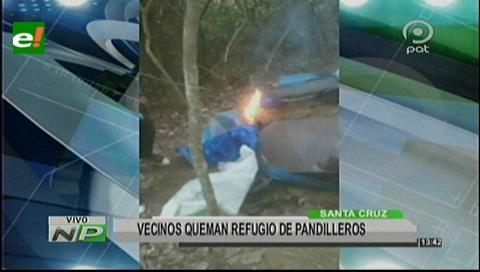 Santa Cruz: Vecinos queman refugio de pandilleros