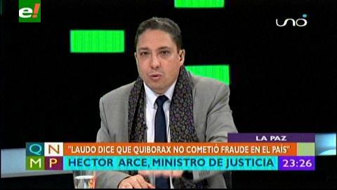 """Ministro Arce: """"Laudo dice que Quiborax no cometió fraude en el país"""""""