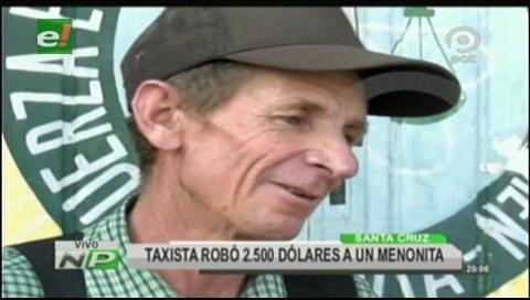 Taxista robó $us 2.500 a un menonita