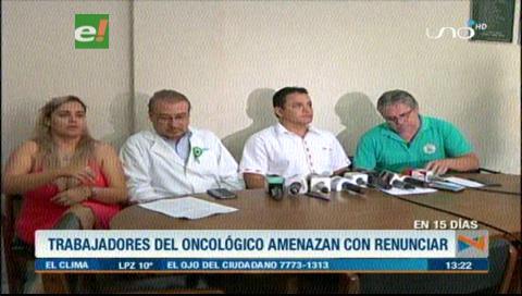 Médicos del Hospital Oncológico amenazan con renunciar