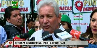 Costas criticó a Morales por querer institucionalizar a la Conalcam