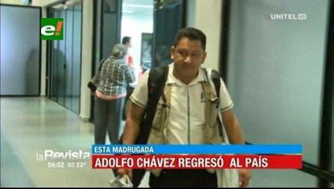 Adolfo Chávez retornó al país y asegura ser un perseguido político del MAS