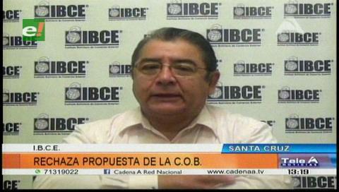IBCE rechaza incremento salarial propuesto por la COB