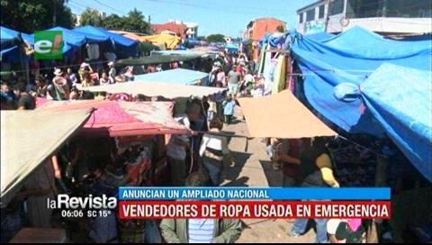 Comerciantes de ropa usada en emergencia, anuncian un ampliado nacional
