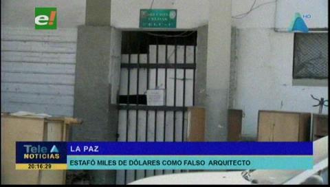 Cae un falso arquitecto que estafó mas de medio millón de dolares en La Paz