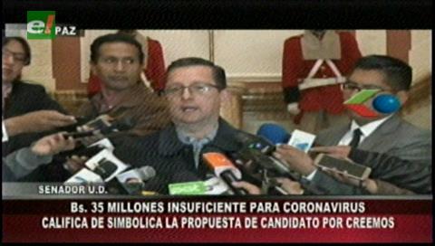 Recursos de campaña para combatir el coronavirus: Ortiz califica de simbólica la propuesta de Creemos